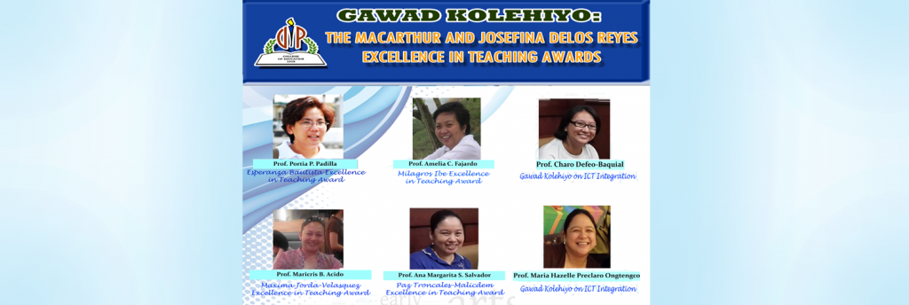 Gawad Kolehiyo: The MacArthur and Josefina Delos Reyes Excellence in Teaching Awards